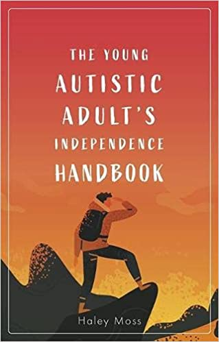 Image of the front cover of The Young Autistic Adult's Independence Handbook